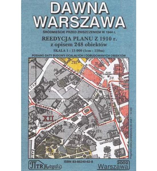 Dawna Warszawa Reedycja planu z 1910 r. (opr.zbiorowe)