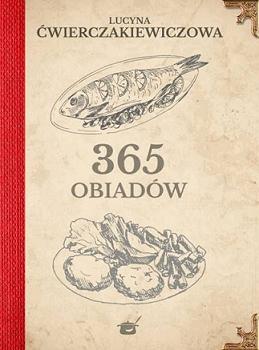 365 obiadów (L.Ćwierczakiewiczowa)