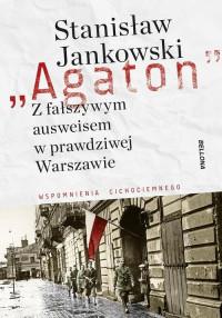Z fałszywym ausweisem w prawdziwej Warszawie (St.Jankowski