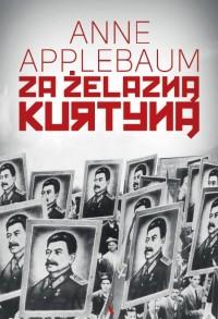 Za Żelazną Kurtyną (A.Applebaum)