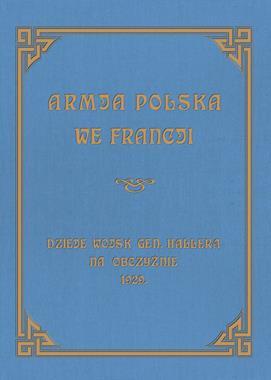 Armja Polska we Francji reprint z 1929 r. (opr.J.Sierociński)