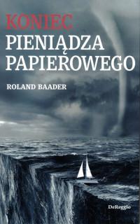 Koniec pieniądza papierowego (R.Baader)