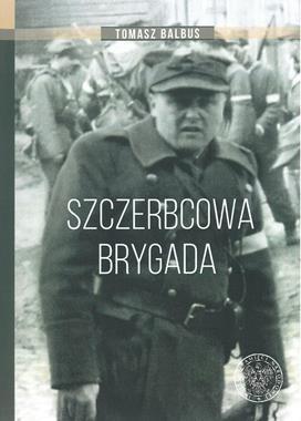 Szczerbcowa Brygada w fotografii i relacjach (T.Balbus)