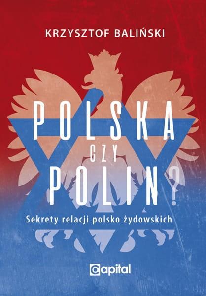 Polska czy Polin ? (K.Baliński)