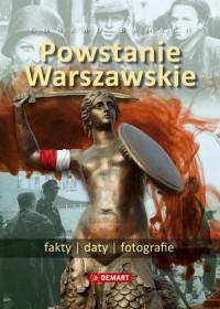 Powstanie Warszawskie Fakty Daty Fotografie (K.Banach)