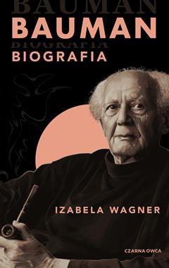 Bauman Biografia (I.Wagner)
