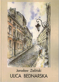 Ulica Bednarska (J.Zieliński)