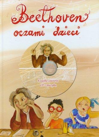 Beethoven oczami dzieci + CD (A.Jaworska)