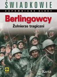 Berlingowcy Żołnierze tragiczni (red.D.Czapigo)