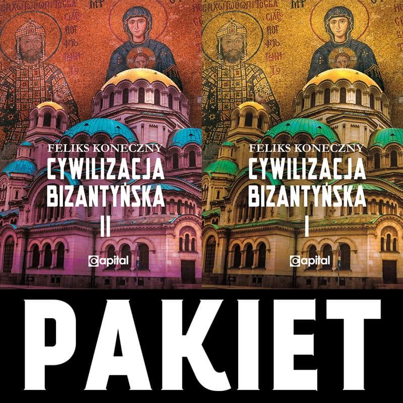 Cywilizacja Bizantyńska T.1/2 (F.Koneczny)