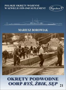 "Okręty podwodne OORP ""Ryś"", ""Żbik"", ""Sęp"" (M.Borowiak)"