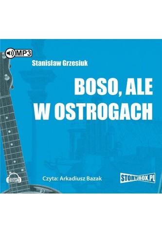 Boso, ale w ostrogach CD mp3 (St.Grzesiuk)