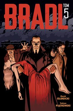 Bradl T.5 komiks (M.Oleksicki T.Piątkowski)