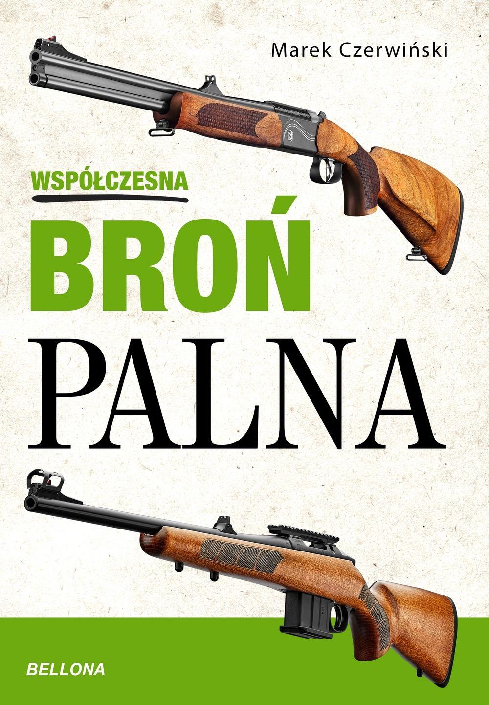 Współczesna broń palna (M.Czerwiński)