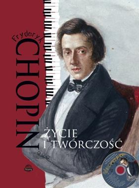 Fryderyk Chopin Życie i twórczość (M.Ulatowska)