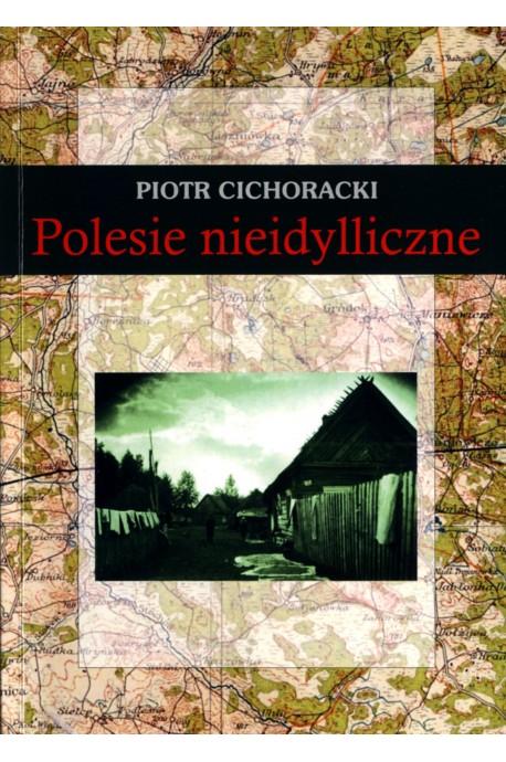 Polesie nieidylliczne (P.Cichoracki)