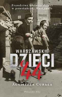 Warszawskie dzieci '44 (A.Cubała)