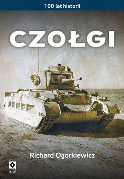 Czołgi 100 lat historii (R.Ogorkiewicz)