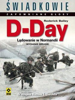 D-Day Lądowanie w Normandii (R.Bailey)