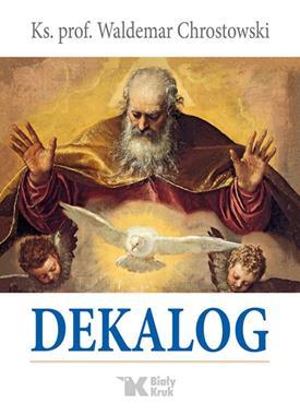 Dekalog (W.Chrostowski)