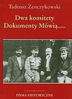 Dwa komitety 1920, 1944 Polska w planach Lenina i Stalina (T.Żenczykowski)