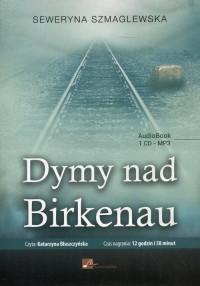 Dymy nad Birkenau CD mp3 (S.Szmaglewska)