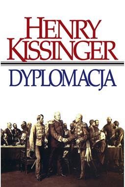 Dyplomacja (H.Kissinger)