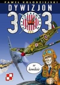 Dywizjon 303 w komiksie (P.Kołodziejski)