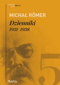 Dzienniki T.5 1931-1938 (M.Romer)