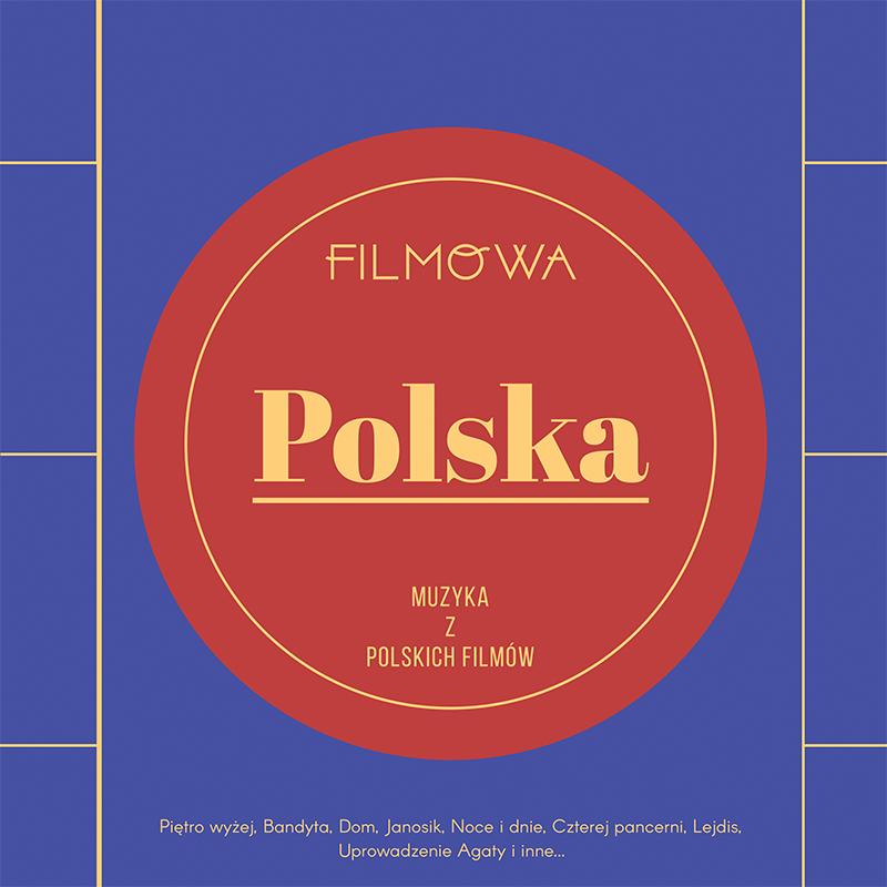 Filmowa Polska Muzyka z polskich filmów CD (MTJ)