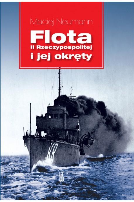 Flota II Rzeczypospolitej i jej okręty (M.Neumann)