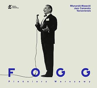 Fogg Pieśniarz Warszawy CD (J.Młynarski M.Masecki)