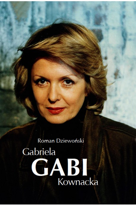 Gabi Gabriela Kownacka (R.Dziewoński)
