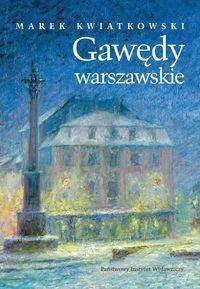 Gawędy warszawskie Część druga (M.Kwiatkowski)