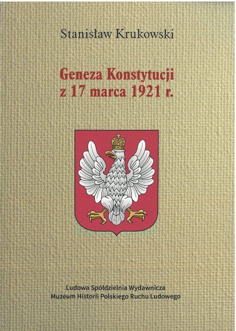Geneza Konstytucji z 17 marca 1921 r. (St.Krukowski)