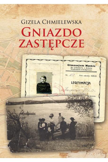 Gniazdo zastępcze (G.Chmielewska)