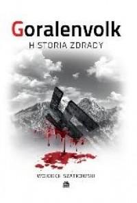 Goralenvolk Historia zdrady (W.Szatkowski)