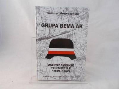 Grupa Bema Warszawskie Termopile (T.Mrówczyński