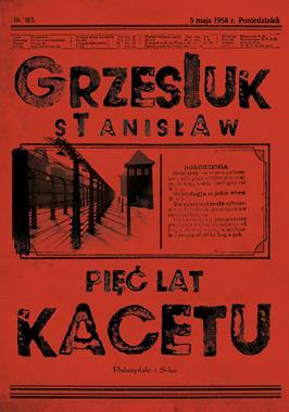 Pięć lat kacetu (St.Grzesiuk)