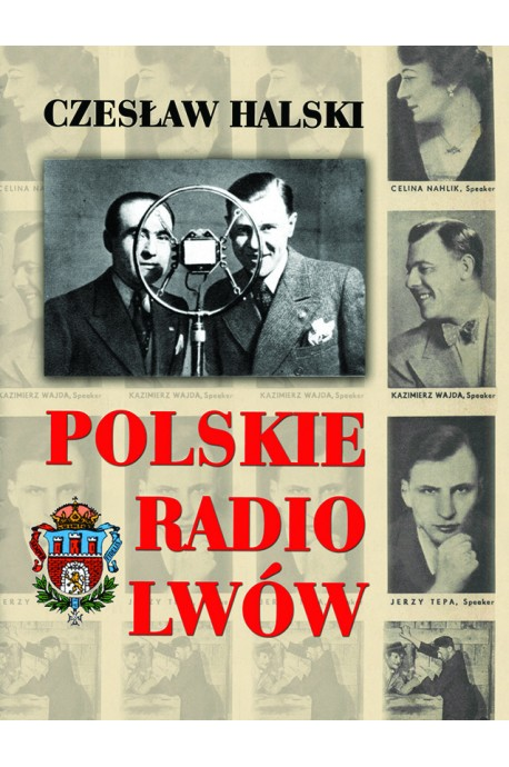 Polskie Radio Lwów (C.Halski)