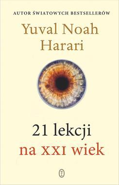 21 lekcji na XXI wiek (Y.N.Harari)