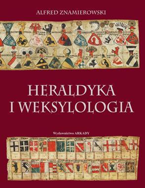Heraldyka i weksylologia (A.Znamierowski)