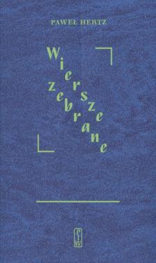 Wiersze zebrane (P.Hertz)