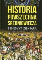 Historia powszechna średniowiecza (B.Zientara)