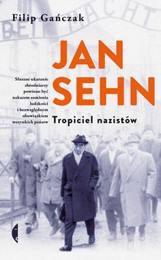 Jan Sehn Tropiciel nazistów (F.Gańczak)