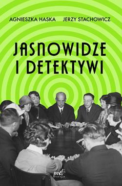 Jasnowidze i detektywi (A.Haska J.Stachowicz)