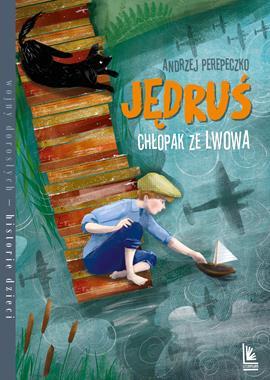 Jędruś Chłopak ze Lwowa (A.Perepeczko)