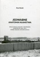 Jedwabne Anatomia kłamstwa (E.Kurek)