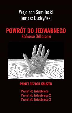 Powrót do Jedwabnego Pakiet 1/3 (W.Sumliński T.Budzyński)