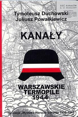 Kanały Warszawskie Termopile (T.Duchowski J.Powałkiewicz)